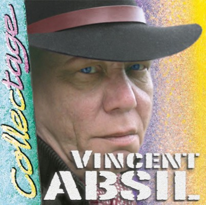 Collectage. Vincent ABSIL